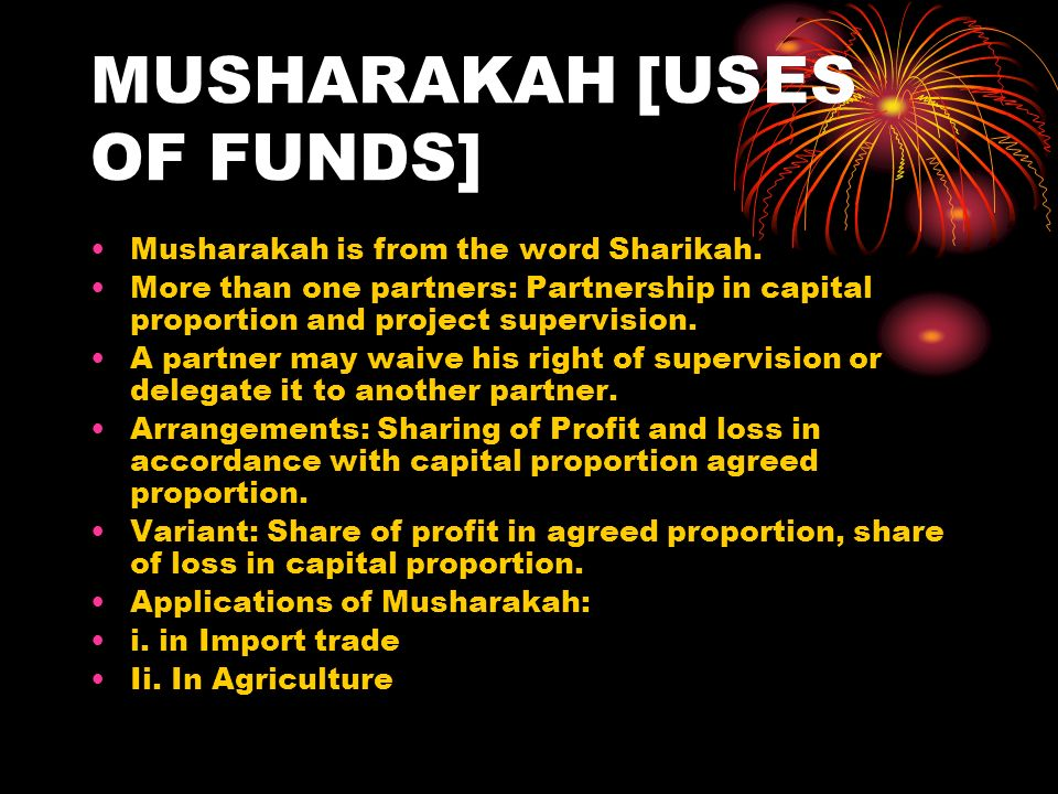 MUSHARAKAH [USES OF FUNDS]